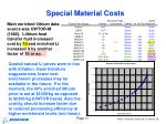 special material costs