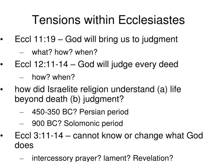 Tensions within Ecclesiastes
