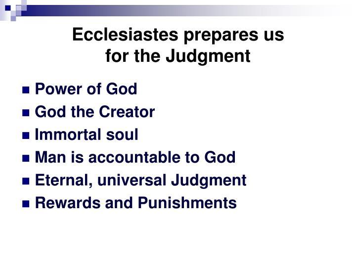Ecclesiastes prepares us