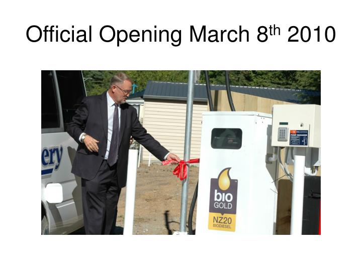 Official Opening March 8