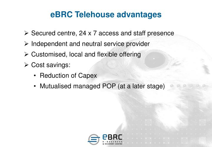 eBRC Telehouse advantages