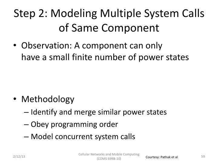 Step 2: Modeling Multiple System Calls of Same Component