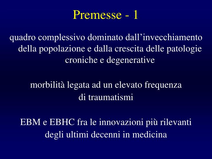 Premesse - 1