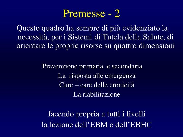 Premesse - 2