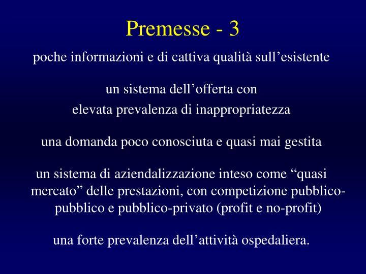 Premesse - 3
