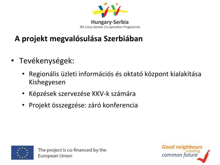 A projekt megvalósulása Szerbiában
