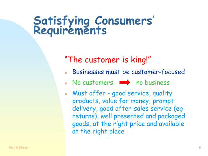 Satisfying Consumers' Requirements
