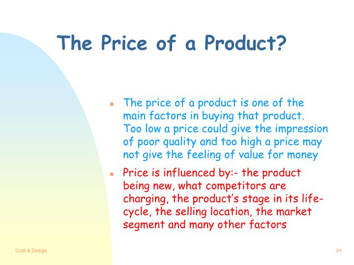 The Price of a Product?