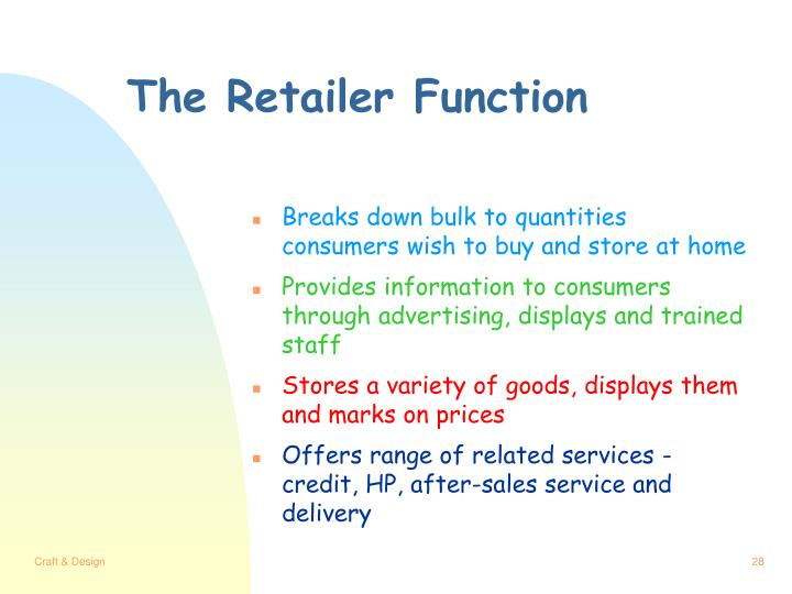 The Retailer Function