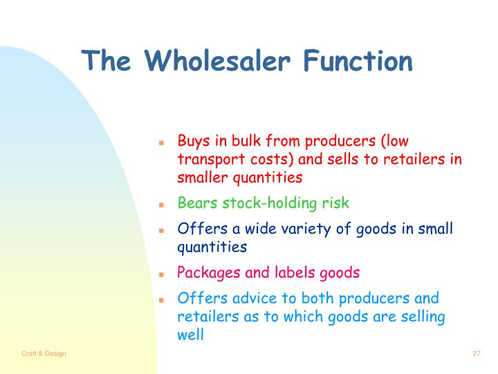 The Wholesaler Function
