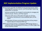 nsf implementation progress update