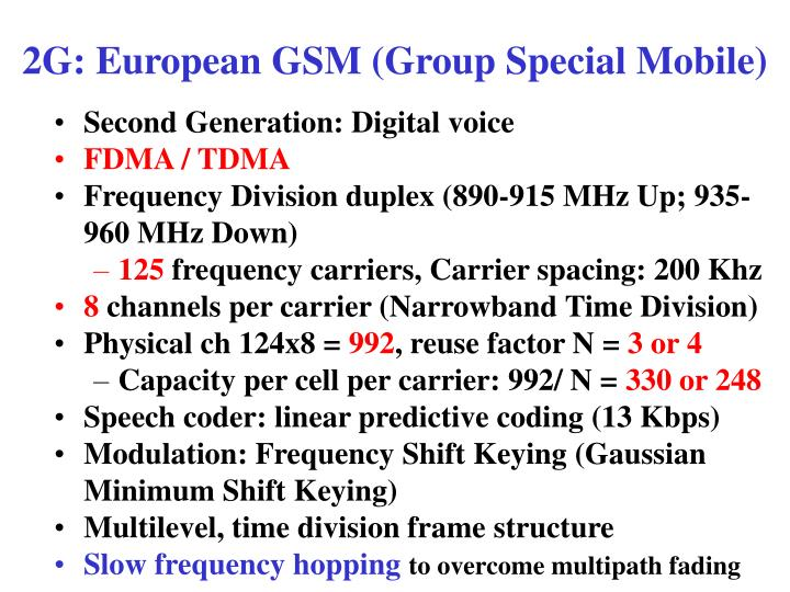 2G: European GSM (Group Special Mobile)
