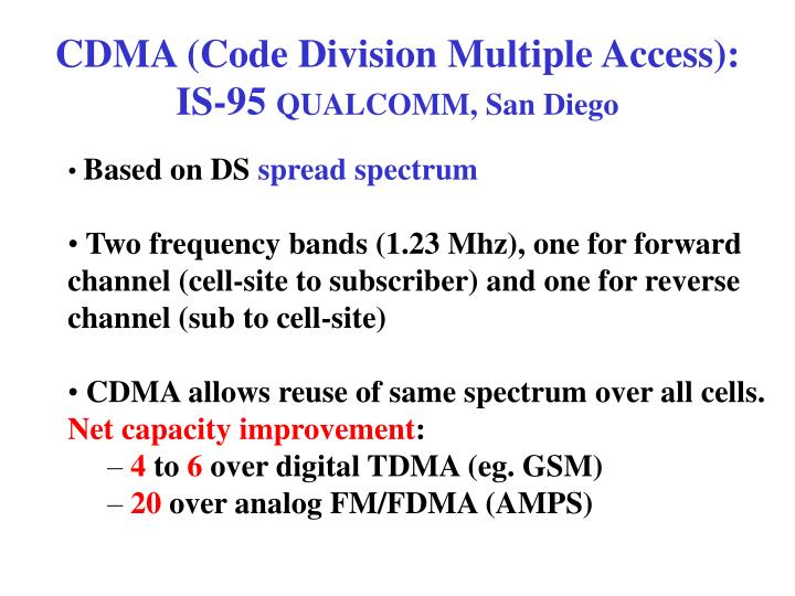 CDMA (Code Division Multiple Access):
