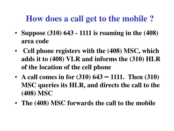 How does a call get to the mobile ?