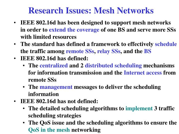 Research Issues: Mesh Networks