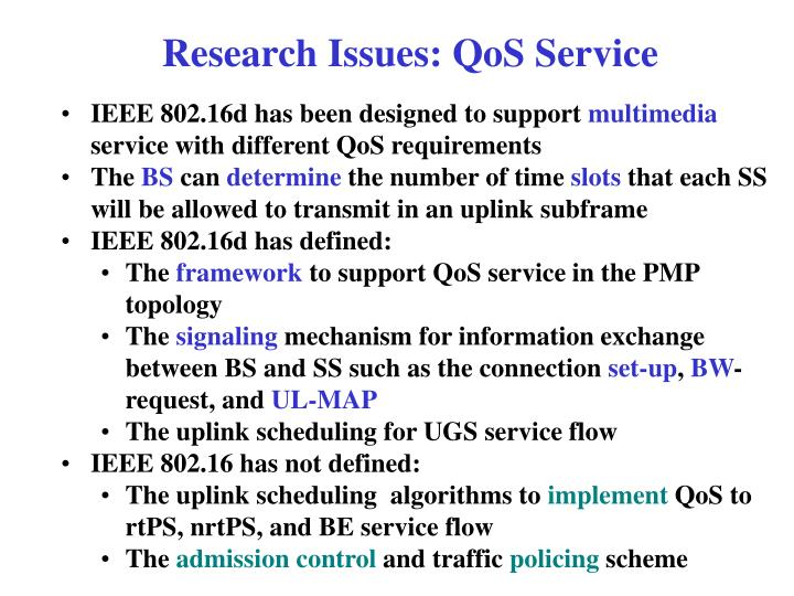 Research Issues: QoS Service