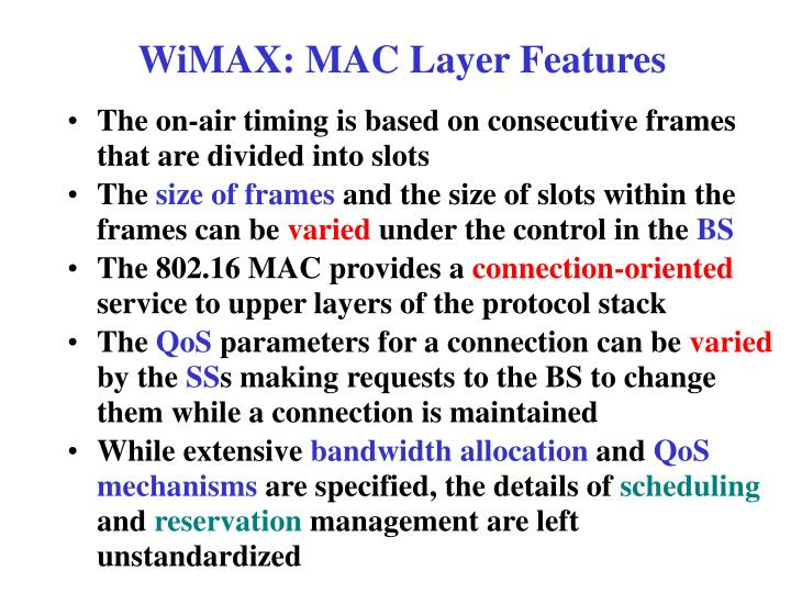 WiMAX: MAC Layer Features