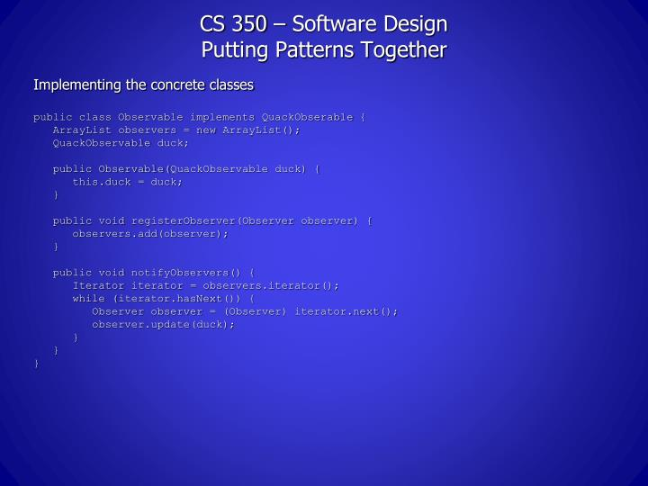 CS 350 – Software Design