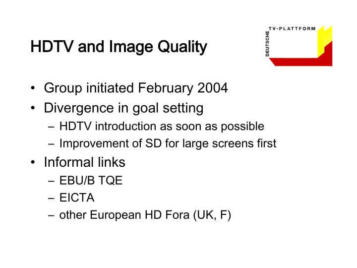 HDTV and Image Quality