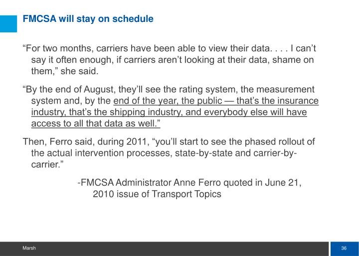 FMCSA will stay on schedule