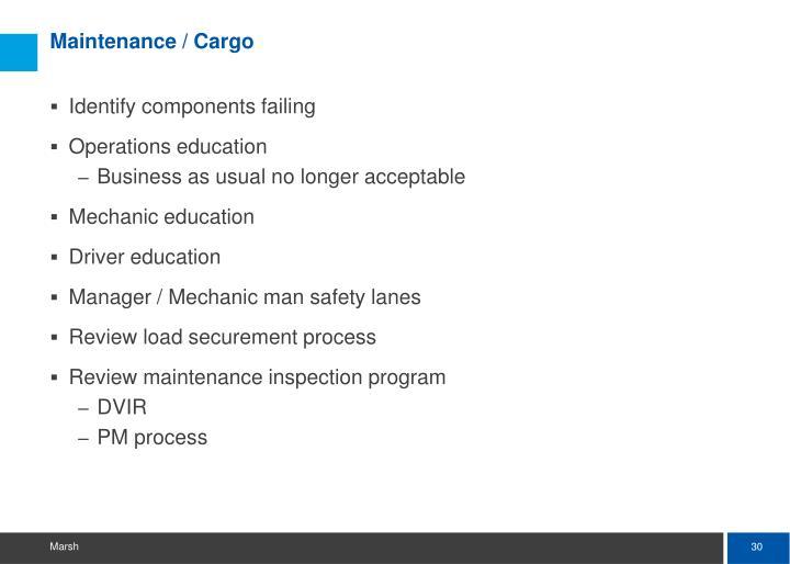 Maintenance / Cargo
