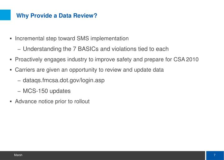 Why Provide a Data Review?