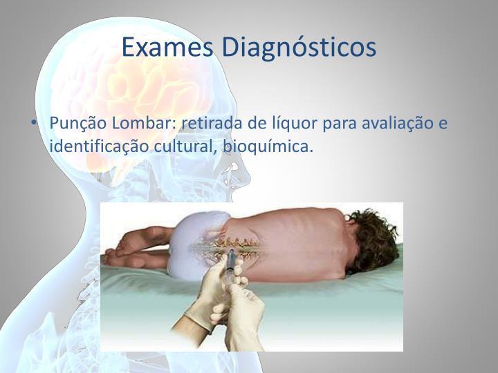 Exames Diagnósticos
