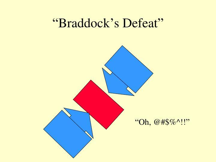"""Braddock's Defeat"""