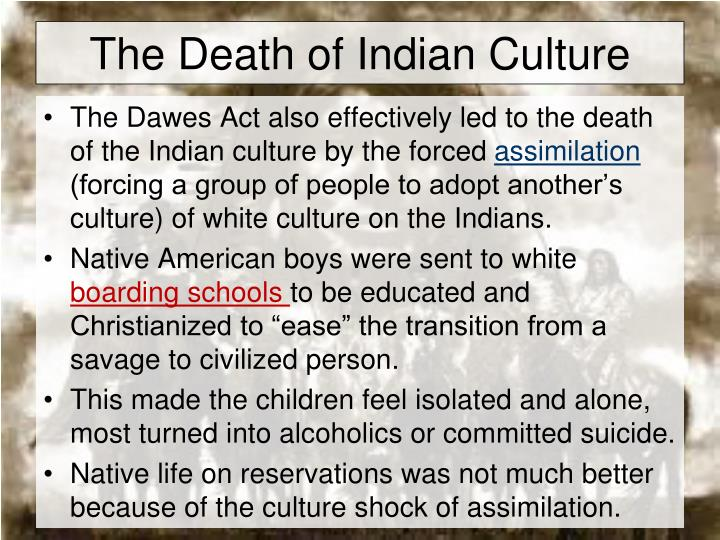 The Death of Indian Culture