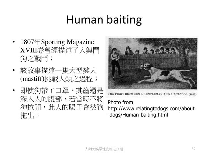 Human baiting