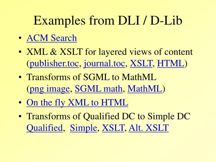 Examples from DLI / D-Lib