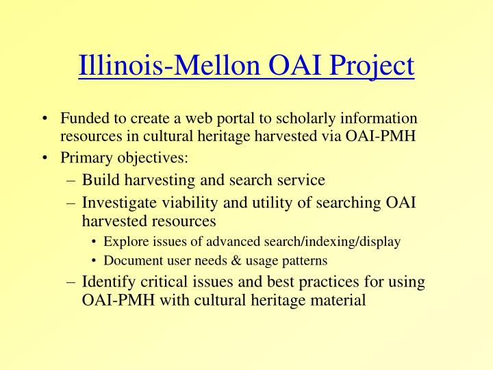 Illinois-Mellon OAI Project
