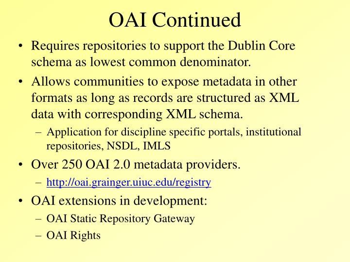OAI Continued