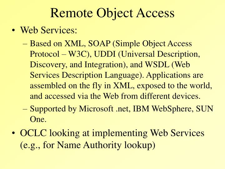 Remote Object Access