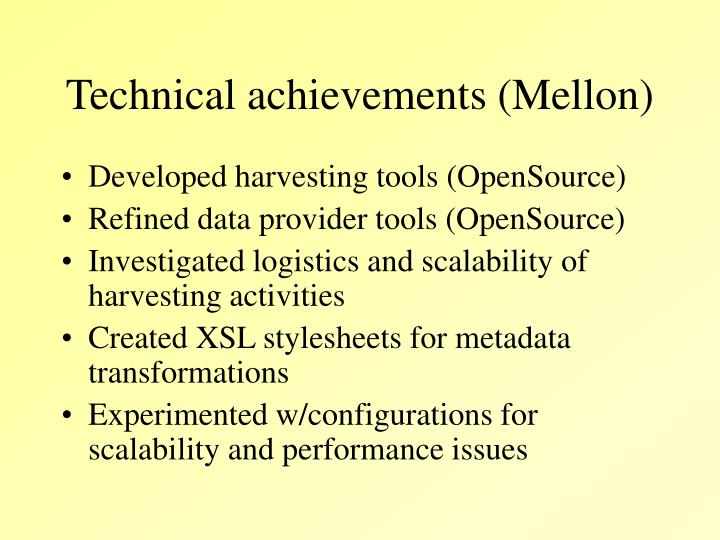 Technical achievements (Mellon)