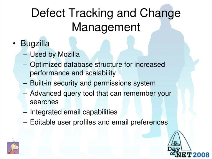 Defect Tracking and Change Management