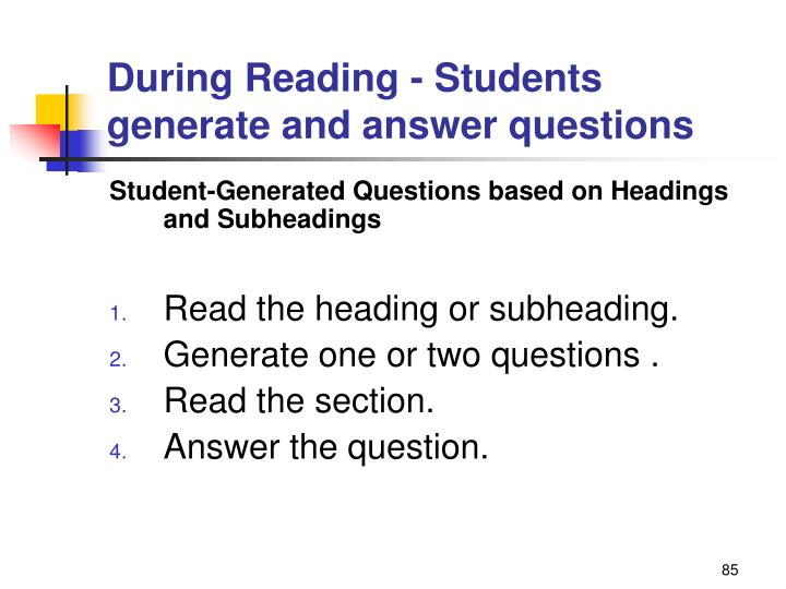 During Reading - Students generate and answer questions