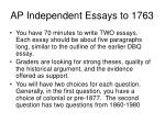 ap independent essays to 1763