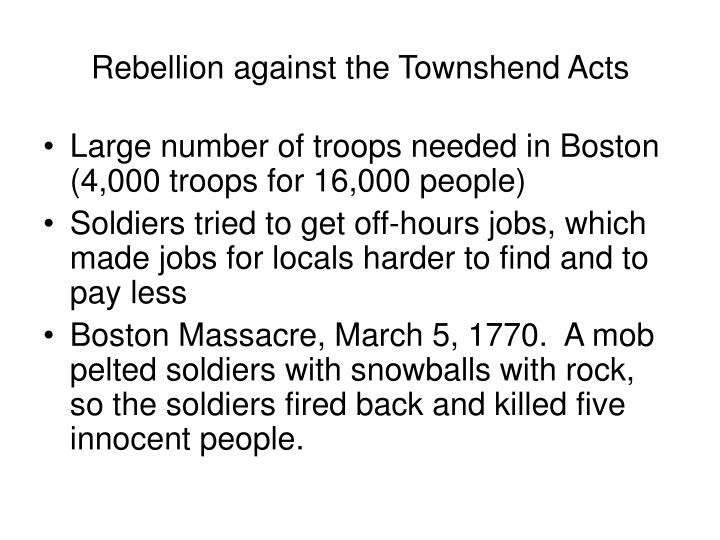 Rebellion against the Townshend Acts