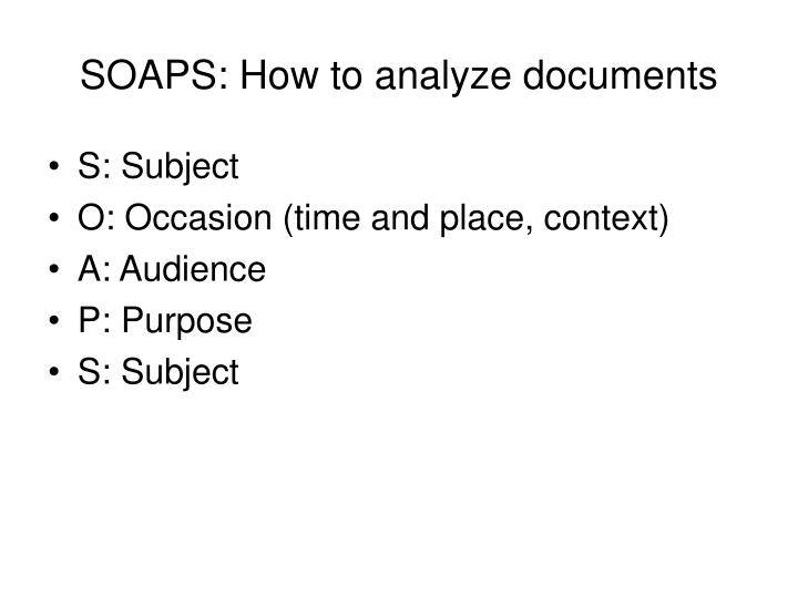 SOAPS: How to analyze documents