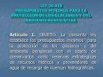 ley 26 418 presupuestos minimos para la proteccion de los glaciares y del ambiente periglaciar