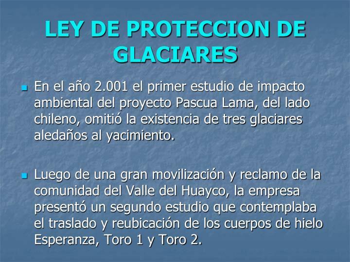 LEY DE PROTECCION DE GLACIARES