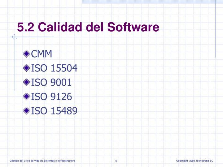5.2 Calidad del Software