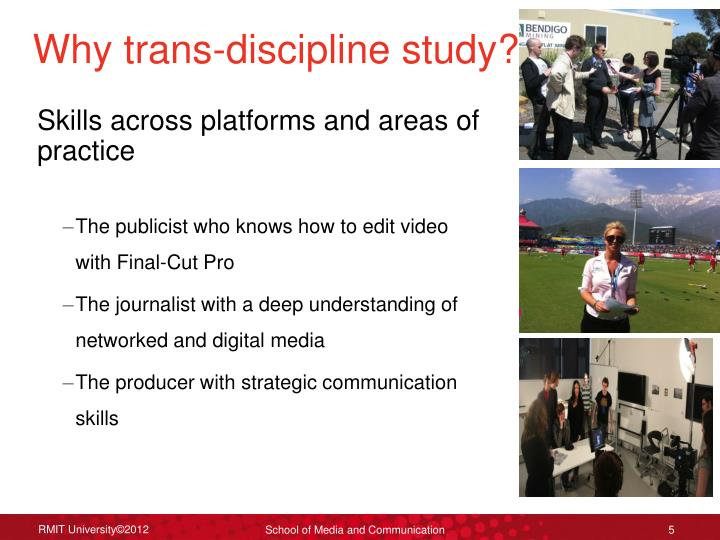 Why trans-discipline study?