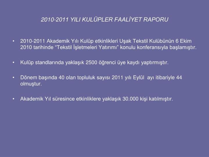 2010-2011 YILI KULÜPLER FAALİYET RAPORU