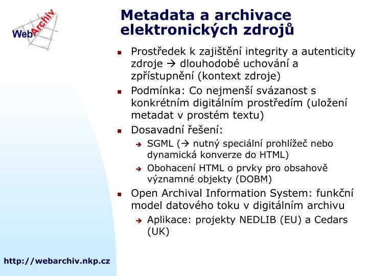 Metadata a archivace elektronických zdrojů
