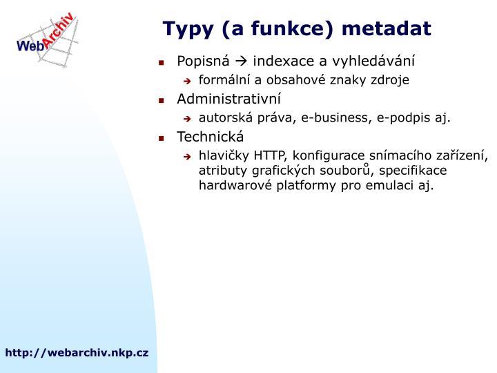 Typy (a funkce) metadat