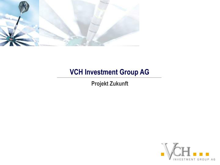 VCH Investment Group AG