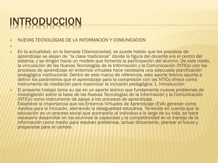 NUEVAS TECNOLOGIAS DE LA INFORMACION Y COMUNICACION
