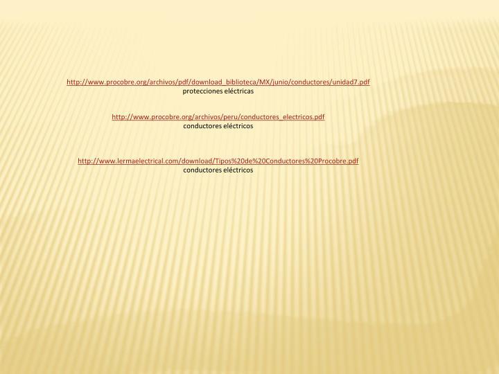 http://www.procobre.org/archivos/pdf/download_biblioteca/MX/junio/conductores/unidad7.pdf